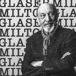 Disparition d'une légende du graphisme : Milton Glaser